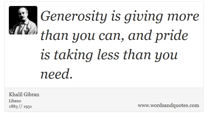 On Generosity: Generosity Is Giving More Than You Can, And