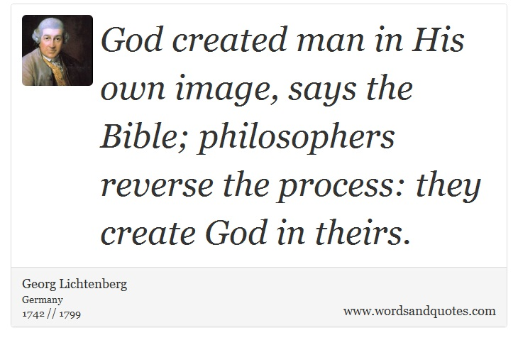 On Philosophy: God Created Man In His Own Image, Says The
